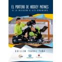 Libro El Portero de hockey patines